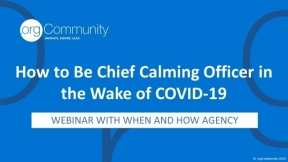 How to Be Chief Calming Officer in the Wake of COVID-19