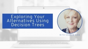 Exploring Your Alternatives Using Decision Trees