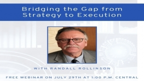 Bridging the Gap from Strategy to Execution